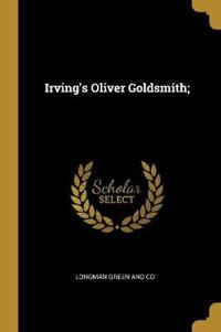 Irving's Oliver Goldsmith;