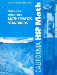 California HSP Math: Success with the Mathematics Standards: Grade 6