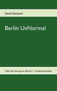 Berlin Unnormal