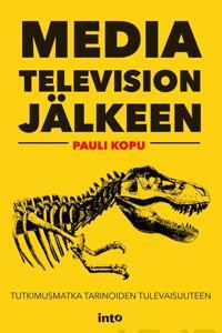 Media television jälkeen
