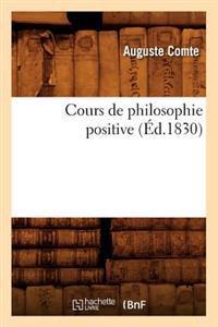 Cours de Philosophie Positive (�d.1830)