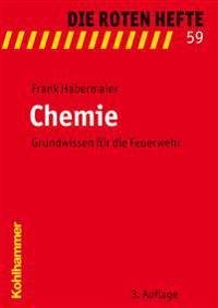 Chemie: Grundwissen Fur Die Feuerwehr