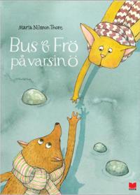 Bus & Frö på varsin ö - Maria Nilsson Thore pdf epub