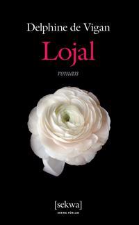 Lojal - Delphine de Vigan pdf epub