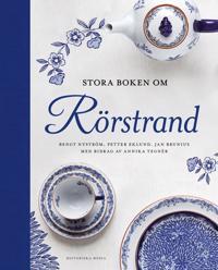 Stora boken om Rörstrand - Bengt Nyström, Petter Eklund, Jan Brunius pdf epub
