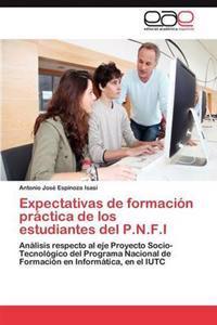 Expectativas de Formacion Practica de Los Estudiantes del P.N.F.I