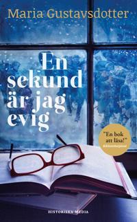 En sekund är jag evig - Maria Gustavsdotter | Laserbodysculptingpittsburgh.com