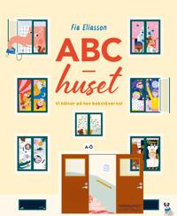 ABC-huset: vi hälsar på hos bokstäverna