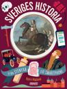 Sveriges historia : från stenyxa till smartphone