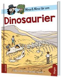 Nina och Nino lär om dinosaurier - Fabrice Erre - böcker (9789178813650)     Bokhandel