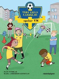 Vårt lilla landslag spelar VM - Mats Wänblad pdf epub