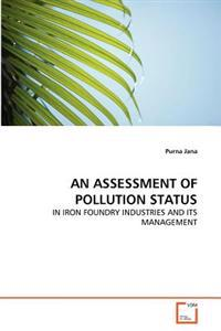 An Assessment of Pollution Status