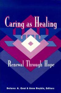 Caring As Healing