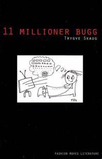 11 millioner bugg - Trygve Skaug pdf epub