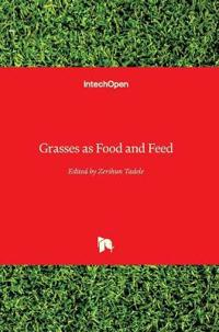 Grasses as Food and Feed