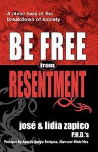 Be Free from Resentment: A Close Look at the Breakdown of Society