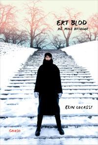 Ert blod på mina broddar - Elin Lucassi pdf epub