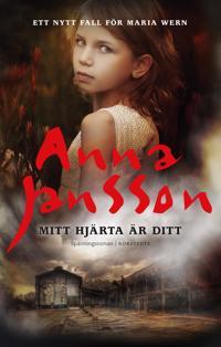 Mitt hjärta är ditt - Anna Jansson - böcker (9789113096704)     Bokhandel