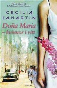 Dona Maria - kvinnor i vitt