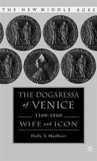 The Dogaressa of Venice, 1200-1500
