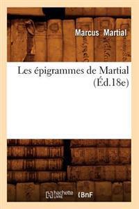 Les �pigrammes de Martial (�d.18e)