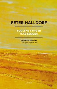 Fuglene synger ikke lenger - Peter Halldorf pdf epub