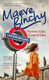 Victoria line, Central line : Noveller
