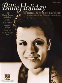 Billie Holiday - Original Keys for Singers: Transcribed from Historic Recordings