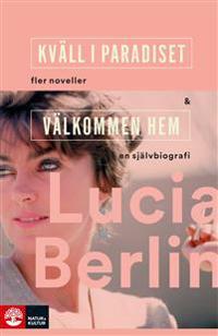 Kväll i paradiset & Välkommen hem - Lucia Berlin | Laserbodysculptingpittsburgh.com