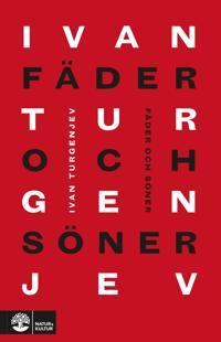 Fäder och söner - Ivan Turgenjev pdf epub