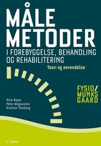 Målemetoder i forebyggelse, behandling og rehabilitering - teori og anvendelse