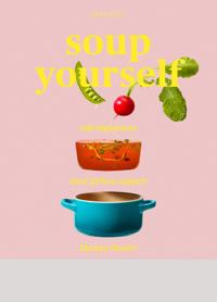Soup Yourself : Näringsmaxa med gröna soppor