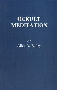 Ockult meditation (2u) - Alice Bailey | Laserbodysculptingpittsburgh.com