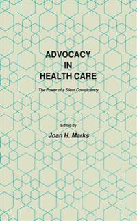 Advocacy in Health Care