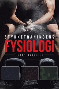 Styrketräningens fysiologi - Tommy Lundberg, Per Tesch pdf epub