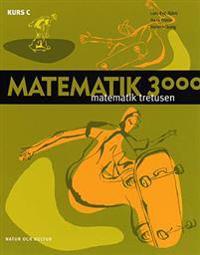 Matematik 3000 : matematik tretusen. Kurs C, Lärobok