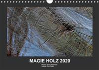 MAGIE HOLZ 2020 (Wandkalender 2020 DIN A4 quer)