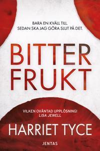 Bitter frukt - Harriet Tyce pdf epub