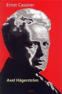 Axel Hägerström - en studie i samtida svensk filosofi