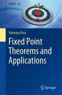 Fixed Point Theorems and Applications