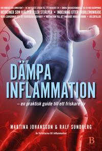 Dämpa inflammation - en praktisk guide till ett friskare liv