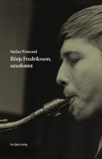 Börje Fredriksson, saxofonist