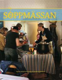 Soppmässan : Uppsala domkyrkoförsamling & Uppsala stadsmission