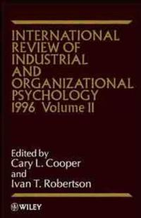 International Review of Industrial and Organizational Psychology, 1996 Volume 11