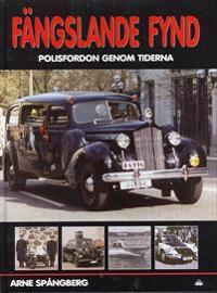 Fängslande fynd : polisfordon geonom tiderna