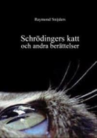 Schrödingers katt och andra berättelser