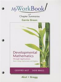 Developmental Mathematics Through Applications Myworkbook