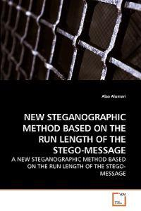 New Steganographic Method Based on the Run Length of the Stego-Message