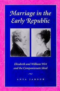 Marriage in the Early Republic