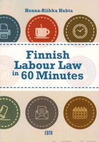 Finnish Labour Law in 60 Minutes
